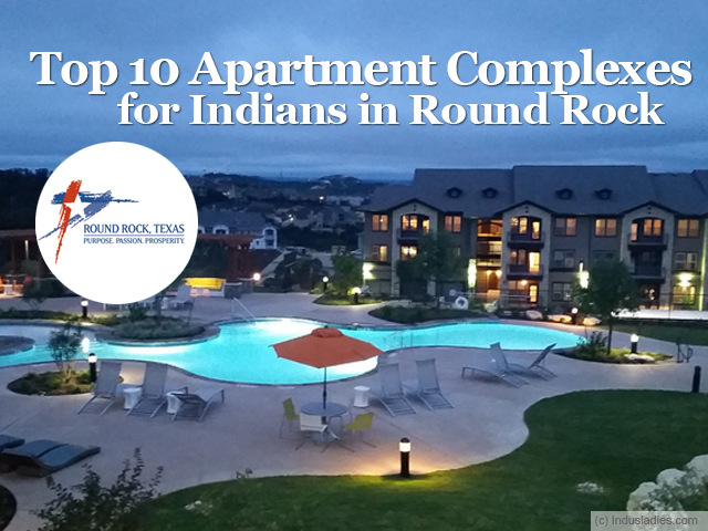Top 10 Apartment Complexes for Indians in Round Rock