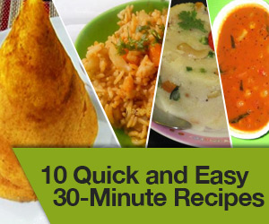 10 Quick and Easy 30 Minute Recipes
