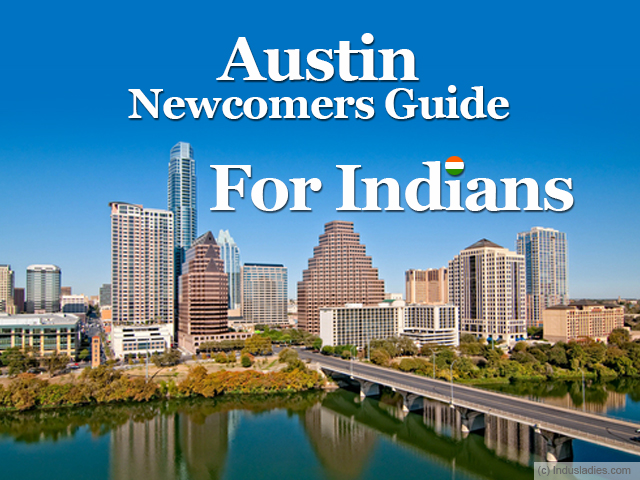 Newcomers Guide to Austin For Indians