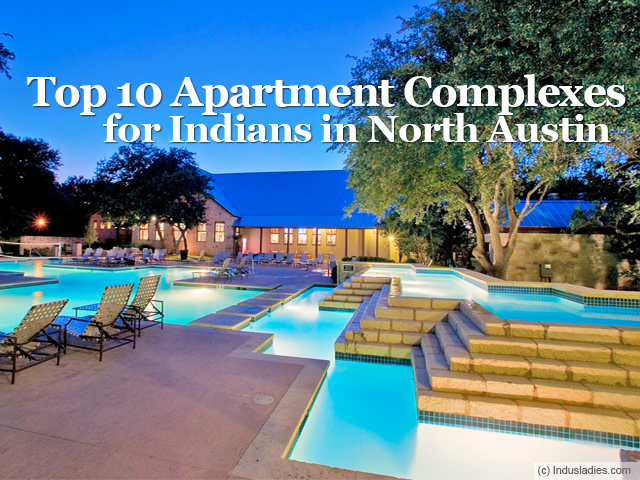 Top 10 Apartment Complexes for Indians in North Austin ...