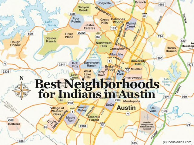 Best Neighborhoods for Indians in Austin