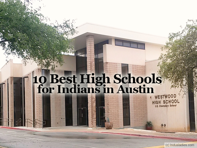 10 Best High Schools for Indians in Austin